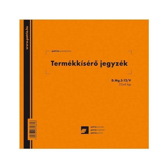 Termékkísérő jegyzék 25x4 példányos